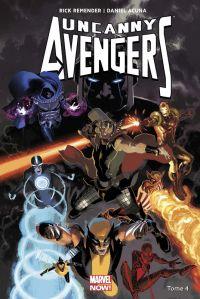 Uncanny Avengers T4 : Pour venger la Terre (0), comics chez Panini Comics de Remender, Acuña, White