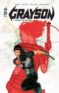 Grayson T1 : Agent de Spyral, comics chez Urban Comics de King, Seeley, Castro, Ortego, Mooney, Janin, Cox, Hitch
