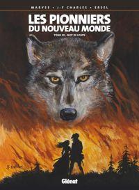 Les pionniers du nouveau monde T20 : Nuit de loups (0), bd chez Glénat de Charles, Charles, Ersel, Denoulet