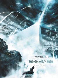 Siberia 56 T3 : Pyramide (0), bd chez Glénat de Bec, Sentenac