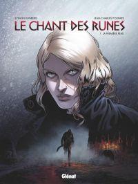 Le Chant des runes – cycle 1, T1 : La Première peau (0), bd chez Glénat de Runberg, Poupard, Corgié