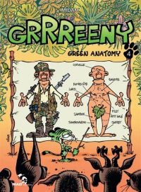 Grrreeny T4 : Green Anatomy, bd chez Mad Fabrik de Midam, Cancino, Patelin, Mariolle, Adam, BenBK