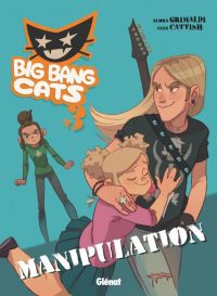 Big Bang Cats T3 : Manipulation (0), bd chez Glénat de Grimaldi, Cattish