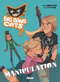 Big Bang Cats T3 : Manipulation (0), bd chez Glénat de Grimaldi, Cattish