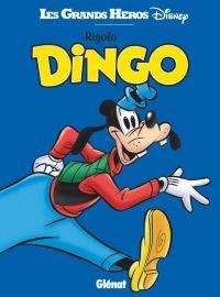 Rigolo Dingo, bd chez Glénat de Collectif
