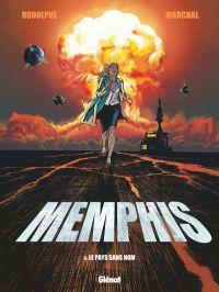 Memphis T3 : Le Pays sans nom (0), bd chez Glénat de Rodolphe, Marchal, Bouët
