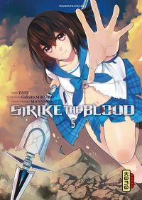 Strike the blood  T5, manga chez Kana de Mikumo, Manyako, Tate