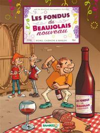 Les Fondus du vin T6 : Beaujolais nouveau (0), bd chez Bamboo de Cazenove, Richez, Berquin