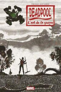 Deadpool : L'art de la guerre (0), comics chez Panini Comics de Glass, David, Koblish, Medina, Staples, Delgado