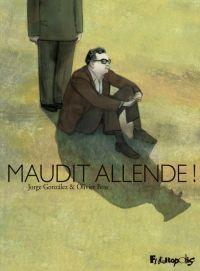 Maudit Allende : Maudit Allende !, bd chez Futuropolis de Bras, Gonzales