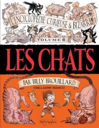 L'Encyclopédie curieuse et bizarre par Billy Brouillard T2 : Les chats, bd chez Soleil de Bianco