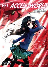 Accel world T3 : , manga chez Ototo de Kawahara, Aigamo