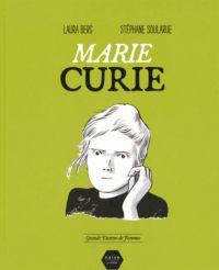Marie Curie, bd chez Naïve de Berg, Soularue