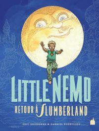 Little Nemo T1 : Retour à Slumberland, comics chez Urban Comics de Shanower, Rodriguez, Daniel