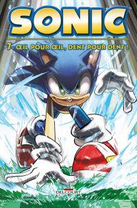 Sonic T7 : Oeil pour œil, dent pour dent !, comics chez Delcourt de Flynn, Butler, Peppers, Herms