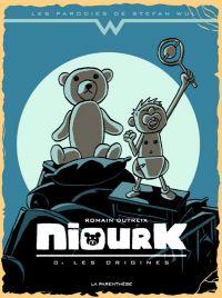 Niourk : Les origines (0), bd chez La parenthèse de Dutreix