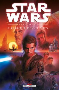 Star Wars Episodes T2 : L'attaque des clones (0), comics chez Delcourt de Gilroy, Duursema, David, Ravenwood
