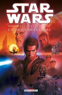 Star Wars Episodes T2 : L'attaque des clones (0), comics chez Delcourt de Gilroy, Duursema, David, Ravenwood