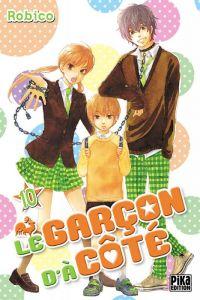 Le garçon d'à côté T10 : , manga chez Pika de Robico