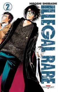 Illegal rare T2, manga chez Delcourt de Shiibashi