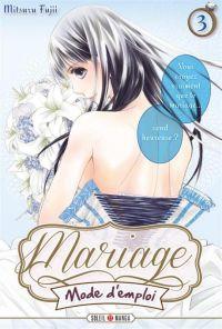 Mariage mode d'emploi T3, manga chez Soleil de Fujii