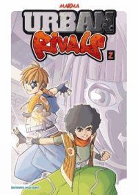 Urban rivals T2, manga chez Delcourt de Makma
