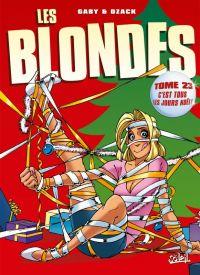 Les blondes T23 : C'est tous les jours Noël ! (0), bd chez Soleil de Gaby, Dzack, Guillo