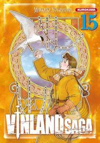 Vinland Saga T15, manga chez Kurokawa de Yukimura