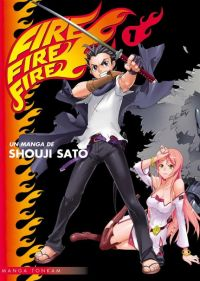 Fire fire fire T1, manga chez Tonkam de Sato