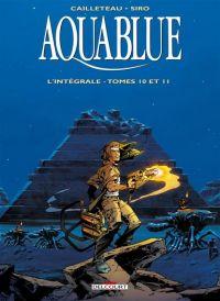 Aquablue T4 : Tomes 10 et 11, bd chez Delcourt de Cailleteau, Siro, Basset, Saint-Jore, Araldi