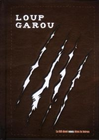 Loup-Garou, bd chez Makaka éditions de Moon, 2D