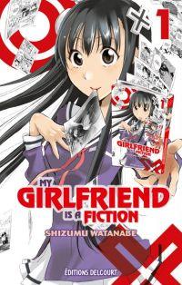 My girlfriend is a fiction  T1, manga chez Delcourt de Watanabe