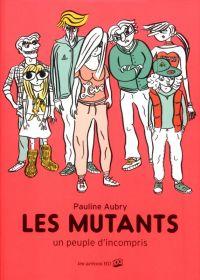Les Mutants : un peuple d'incompris (0), bd chez Les arènes de Aubry