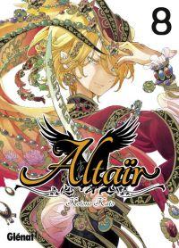 Altaïr T8, manga chez Glénat de Katô