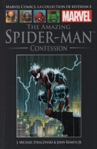 Marvel Comics, la collection de référence T30 : Amazing Spider-Man - Confession (0), comics chez Hachette de Straczynski, Romita Jr, Kemp