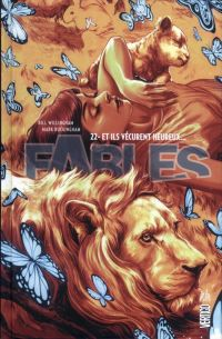Fables T22 : Et ils vécurent heureux..., comics chez Urban Comics de Sturges, Willingham, Shanower, Malavia, Lee, Braun, Akins, Zullo, Buckingham, Moore, McManus, Loughridge, Dalhouse, Chung
