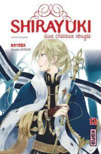 Shirayuki aux cheveux rouges T12 : , manga chez Kana de Akizuki