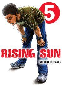Rising sun T5, manga chez Komikku éditions de Fujiwara