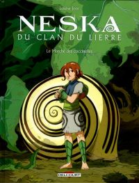 Neska du clan du lierre T1 : Le Marché des coccinelles (0), bd chez Delcourt de Joor