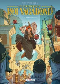 Chroniques du roi vagabond T1 : Le premier mensonge, bd chez Delcourt de Prieto, Martin, Moreno, Sedyas