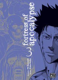 Fortress of Apocalypse T3 : , manga chez Pika de Kuraishi, Inabe