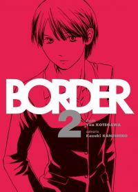 Border T2 : , manga chez Komikku éditions de Kaneshiro