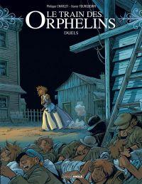 Le Train des orphelins T6 : Duels, bd chez Bamboo de Charlot, Fourquemin, Smulkowski