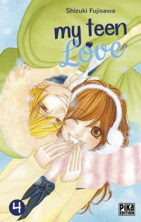 My teen love T4 : , manga chez Pika de Shizuki