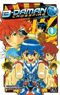 B-Daman crossfire T1, manga chez Pika de Mizubuchi