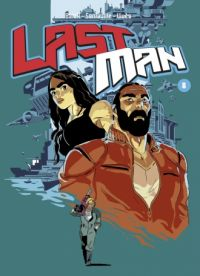 Lastman T8, manga chez Casterman de Balak, Vivès, Sanlaville