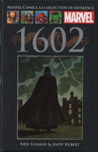 Marvel Comics, la collection de référence T34 : 1602 (0), comics chez Hachette de Gaiman, Isanove, Kubert