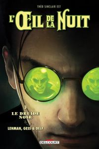 L'oeil de la nuit T3 : Le Druide noir (0), bd chez Delcourt de Serge Lehman, Gess, Delf