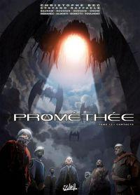 Prométhée T13 : Contacts, bd chez Soleil de Bec, Alberti, Raffaele, Servain, Bonetti, Roudier, Demarez, Toulhoat, Gnoni, Digikore studio, Bajram