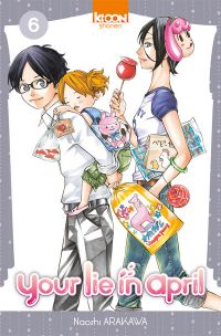 Your lie in april  T6, manga chez Ki-oon de Arakawa